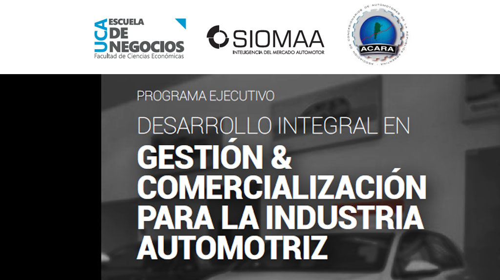 ACARA y la UCA lanzan el primer Programa Ejecutivo en gestión y comercialización automotriz